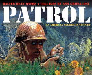 This image has an empty alt attribute; its file name is Patrol-An-American-Soldier-in-Vietnam-written-by-Walter-Dean-Myers-1-1.jpg